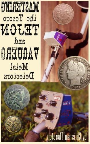 mastering tesoro tejon vaquero metal detectors