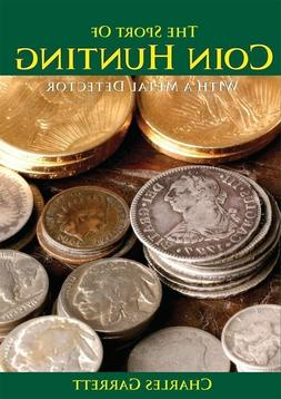 NEW The Sport of Coin Hunting Book 1509600 for Metal Detecti